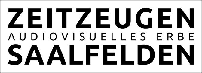 Das AUDIOVISUELLE ZEITZEUGENARCHIV Saalfelden ist online!